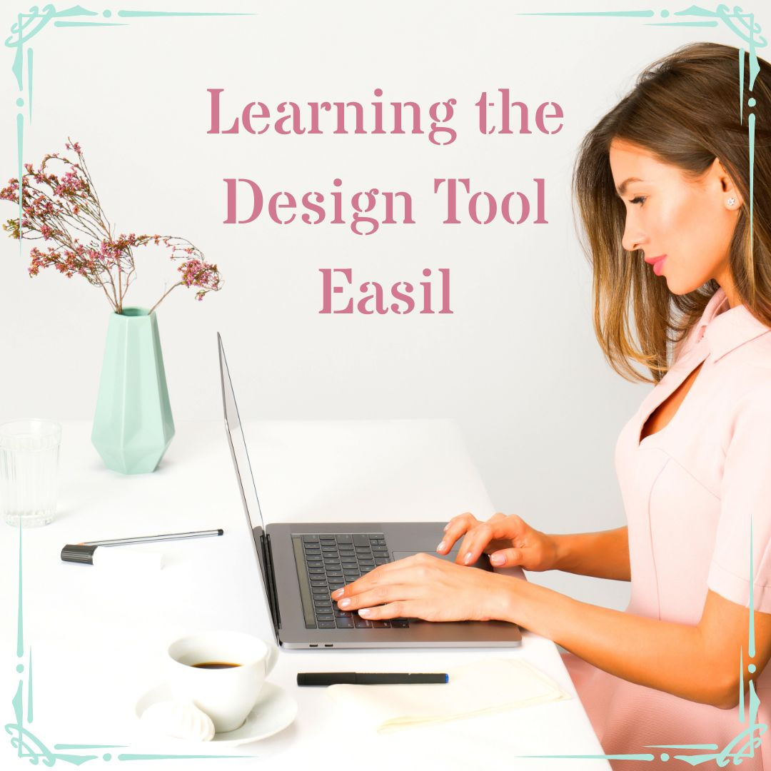 Learning the Digital Design Tool Easil